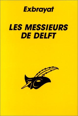 9782702418185: Les messieurs de Delft