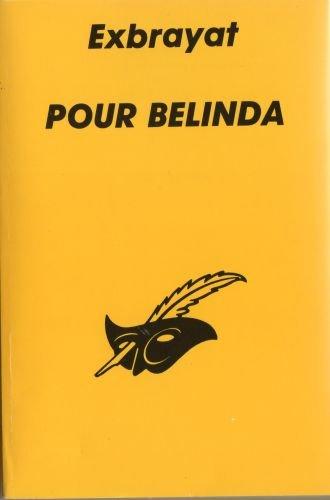 9782702418864: Pour Belinda