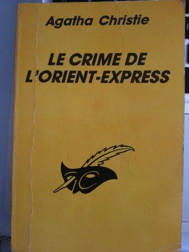 Le crime de l'orient-express: Agatha Christie Agatha