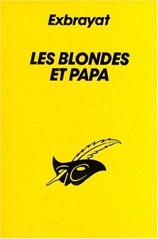 9782702419267: Les Blondes et papa