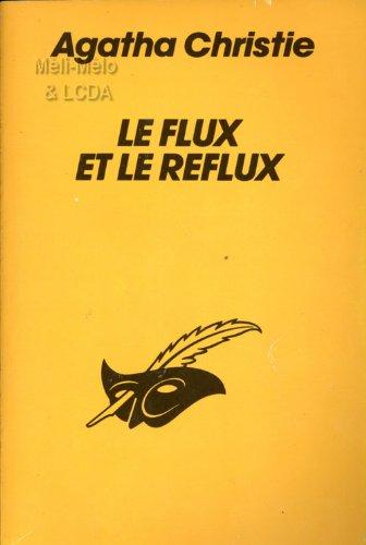 9782702419298: Le flux et le reflux (Lce Masq.Christ)