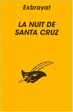 9782702419786: La nuit de Santa Cruz
