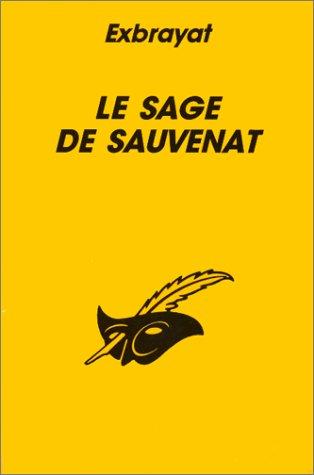 9782702420614: Le Sage de Sauvenat