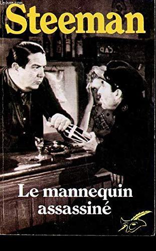 Le Mannequin assassiné: Steeman, Stanislas-André