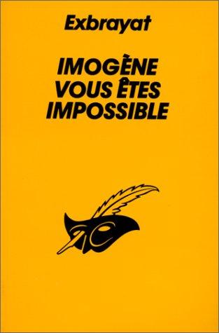 9782702420768: Imogène vous êtes impossible
