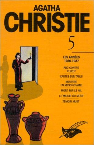 9782702421529: AGATHA CHRISTIE. Tome 5, Les années 1936-1937 (Integrales du masque)