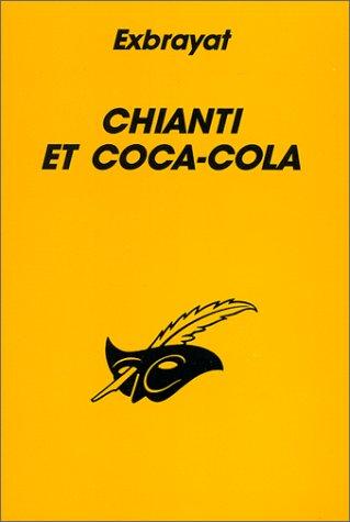 9782702421598: CHIANTI ET COCA-COLA