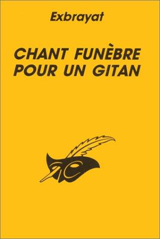 9782702421727: Chant fun�bre pour un Gitan