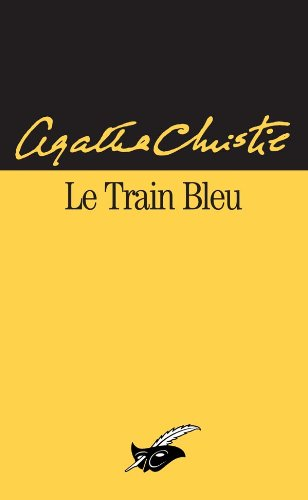 9782702421895: Le Train Bleu (French Edition)