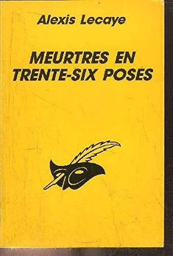 9782702421901: Meurtre en 36 poses (Le Masque)