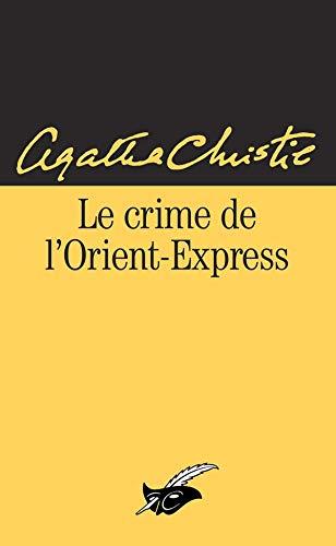 Le Crime de l'Orient-Express: Agatha Christie