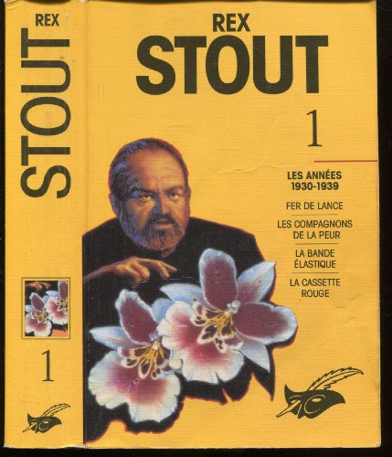 Intégrale Rex Stout - Volume 1: Les: Rex Stout