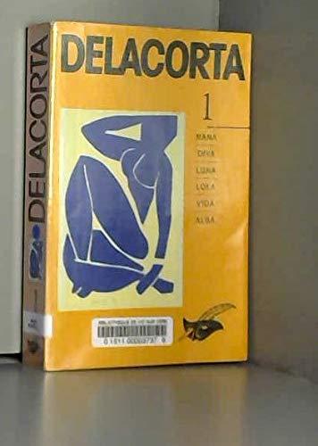 9782702424377: DELACORTA. Tome 1