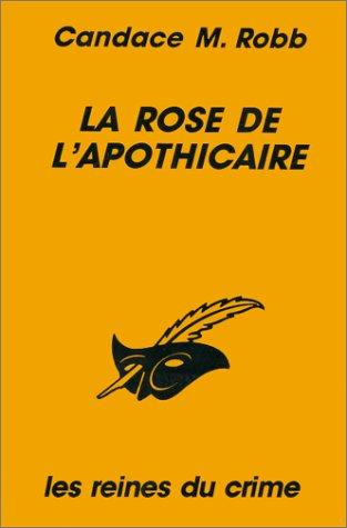 9782702425961: La rose de l'apothicaire