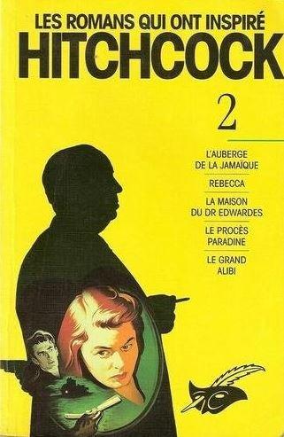 9782702426067: Hitchcock: Les romans qui ont inspiré Hitchcock, intégrale, tome 2