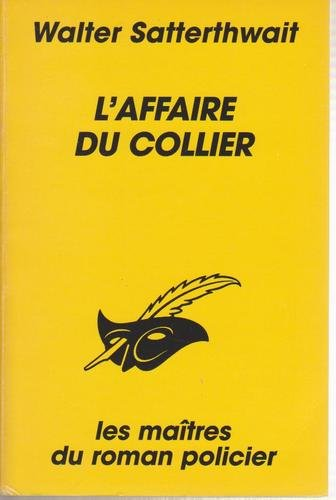 L'affaire du collier: Walter Satterthwait