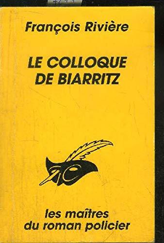 9782702426777: Le colloque de Biarritz