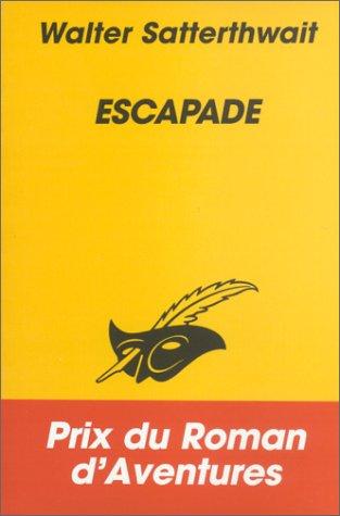 9782702426913: Escapade