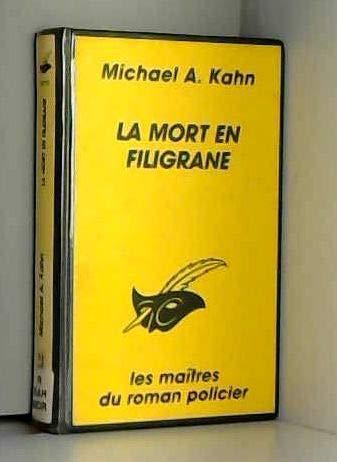 La Mort en filigrane: M.Kahn