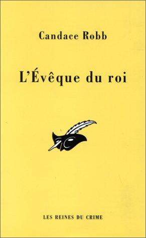 L'évêque du roi (9782702427361) by Candace Robb