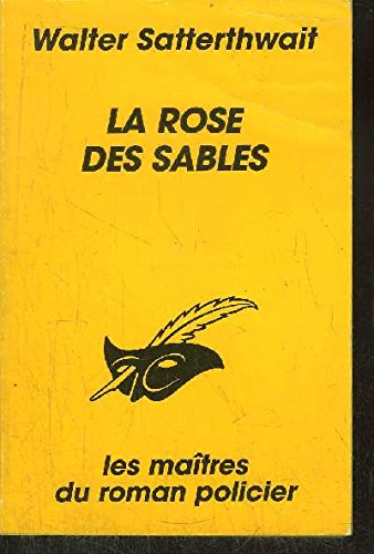 La Rose des Sables: Satterthwait