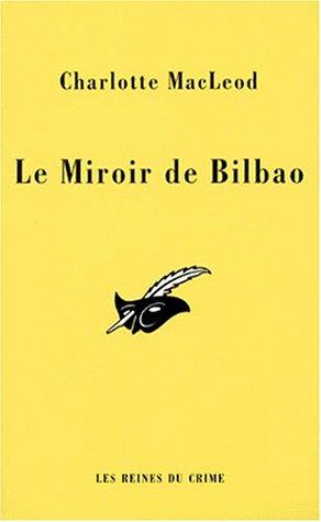 9782702427965: Le miroir de bilbao