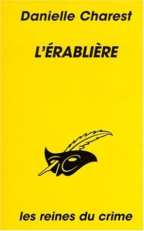 9782702428597: L'érablière