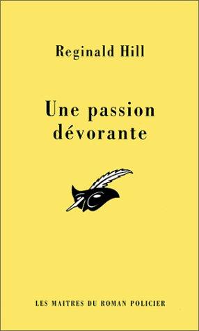 9782702428757: Une passion dévorante