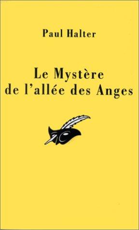 9782702429631: Le mystere de l'allee des anges