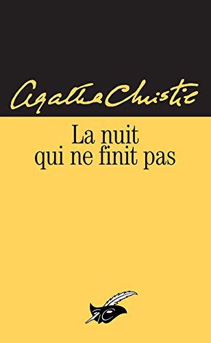 9782702429679: La Nuit Qui NE Finit Pas (French Edition)
