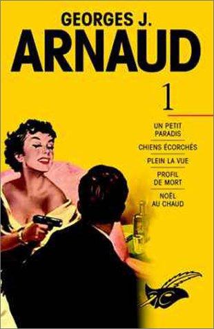9782702431146: Arnaud - L'Intégrale, tome 1