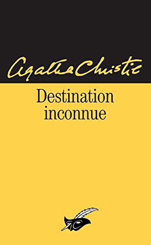 9782702431429: Destination Inconnue (French Edition)
