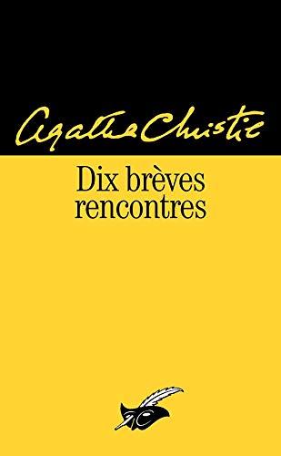 9782702431481: Dix brèves rencontres