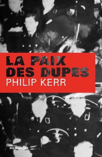 9782702431740: La paix des dupes (French Edition)