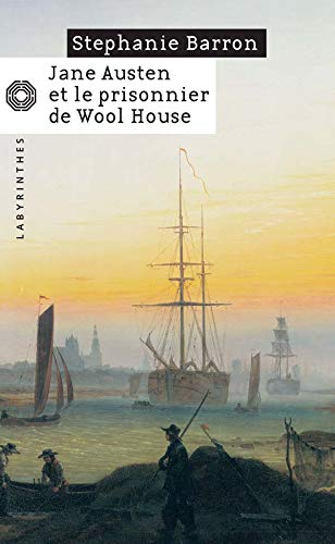 Jane Austen et le prisonnier de Wool House (French Edition) (2702431879) by Stephanie Barron