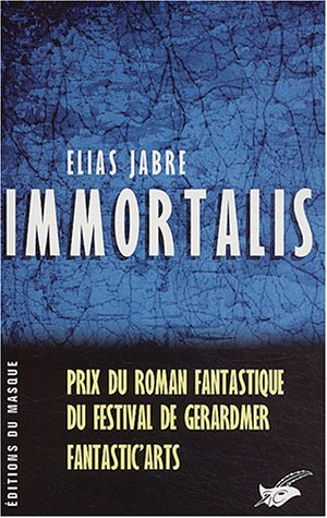 9782702432419: Immortalis (French Edition)