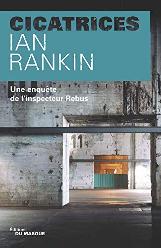CICATRICES: RANKIN IAN