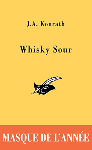 9782702432549: Whisky Sour