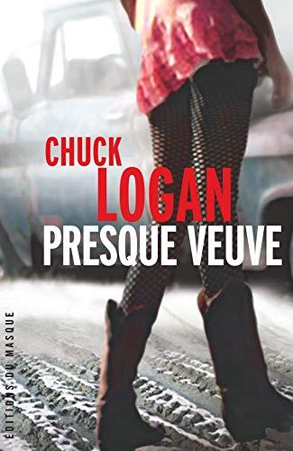 Presque veuve (French Edition): chuck logan
