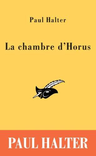 9782702433454: La chambre d'Horus (Le Masque)