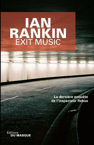 9782702434321: Exit Music - La dernière enquête de l'inspecteur Rebus