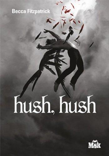 9782702434543: Hush, Hush