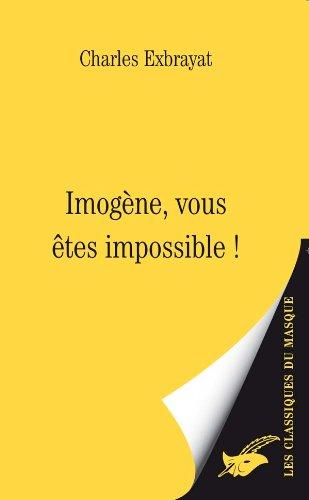 9782702434673: Imogène, vous êtes impossible !