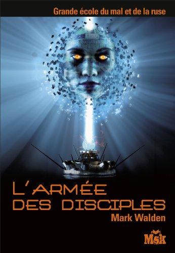 ARMÉE DES DISCIPLES (L'): WALDEN MARK