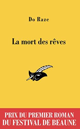 9782702435816: La mort des r�ves : Prix du premier roman du Festival de Beaune