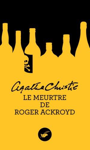 Le Meurtre De Roger Ackroyd (French Edition): Christie, Agatha