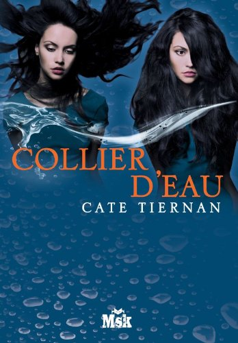 BALEFIRE T.04 : COLLIER D'EAU: TIERNAN CATE