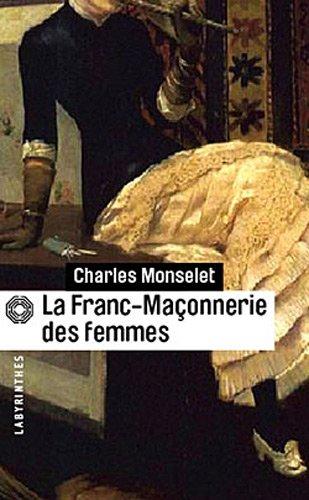 9782702436097: La Franc-maçonnerie des femmes