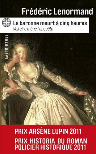 9782702436424: La Baronne Meurt a Cinq Heures (Voltaire Mene L'Enquete) (French Edition)