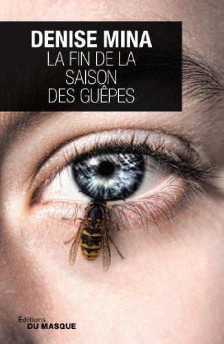 9782702436455: La fin de la saison des guèpes (French Edition)